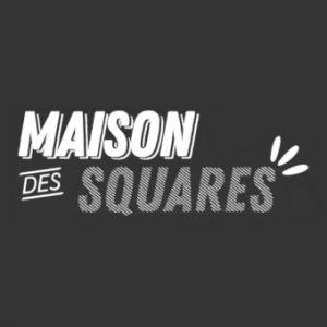 Maison des Squares